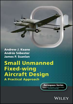 Small Unmanned Fixed–wing Aircraft Design
