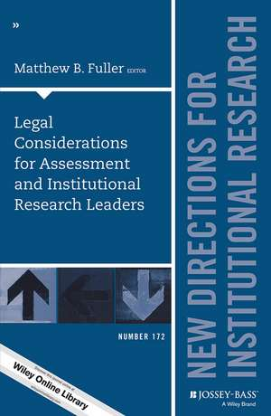 Legal Considerations for Assessment and Institutional Research Leaders
