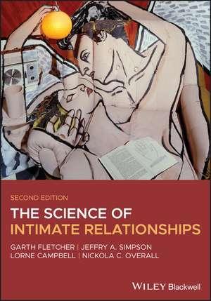 The Science of Intimate Relationships de Garth J. O. Fletcher