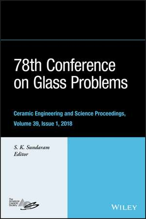 78th Conference on Glass Problems: Ceramic Engineering and Science Proceedings, Issue 1 de S. K. Sundaram