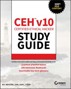 CEH v10 Certified Ethical Hacker Study Guide de Ric Messier