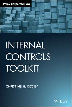 Internal Controls Toolkit de Christine H. Doxey