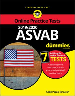2019 / 2020 ASVAB For Dummies with Online Practice de Angie Papple Johnston