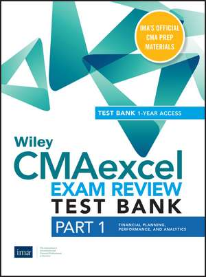 Wiley CMAexcel Learning System Exam Review 2020: Part 1, Financial Planning, Performance, and Analytics Set (1–year access) de IMA