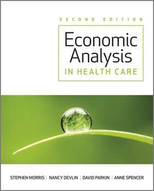 Economic Analysis in Healthcare