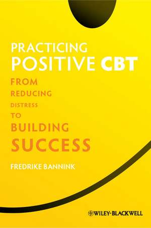 Practicing Positive CBT imagine