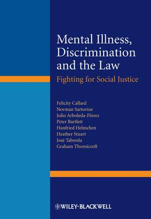Mental Illness, Discrimination and the Law