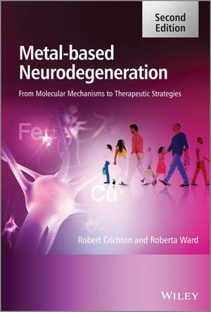 Metal–Based Neurodegeneration