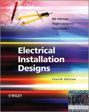 Electrical Installation Designs 4e de B Atkinson