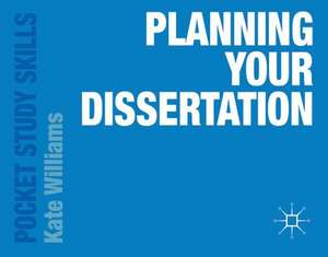 Planning Your Dissertation