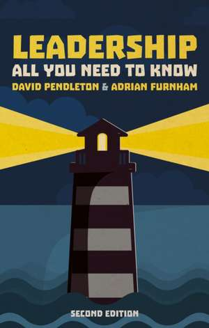 Leadership: All You Need To Know 2nd edition de David Pendleton