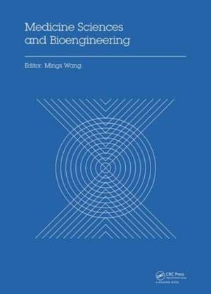 Medicine Sciences and Bioengineering