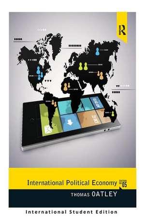 International Political Economy de Thomas H. Oatley