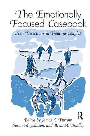 Emotionally Focused Casebook