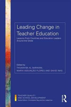 Leading Change in Teacher Education