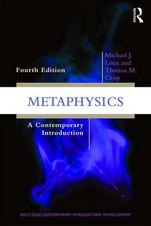 Metaphysics de Michael J. Loux