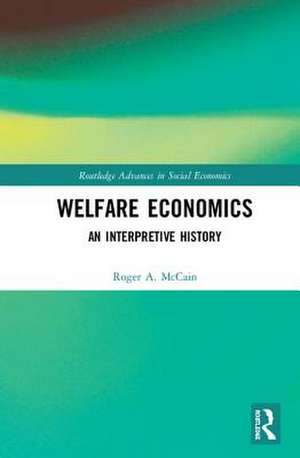 Welfare Economics de Roger (Drexel UniversityUSA) McCain