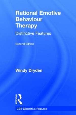 Rational Emotive Behaviour Therapy Distinctive Features