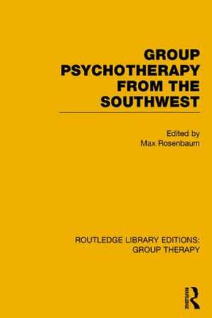 Group Psychotherapy from the Southwest (Rle