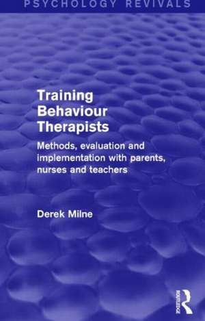 Milne, D: Training Behaviour Therapists