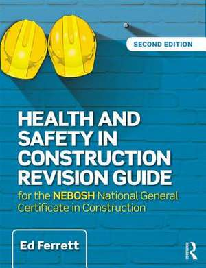 Health and Safety in Construction Revision Guide imagine