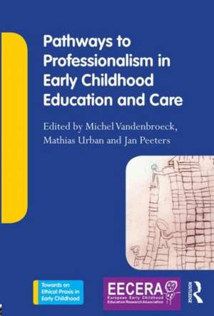 Pathways to Professionalism in Early Childhood Education and Care imagine