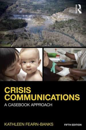 Crisis Communications de Kathleen Fearn-Banks