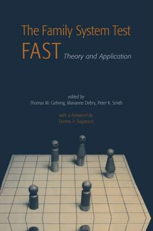 The Family Systems Test (Fast): Theory and Application