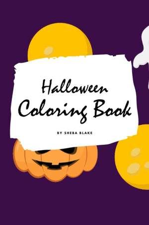 Halloween Coloring Book for Kids (6x9 Coloring Book / Activity Book) de Sheba Blake