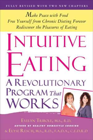Intuitive Eating de M.S., R.D. Tribole, Evelyn