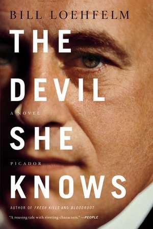 The Devil She Knows de Bill Loehfelm