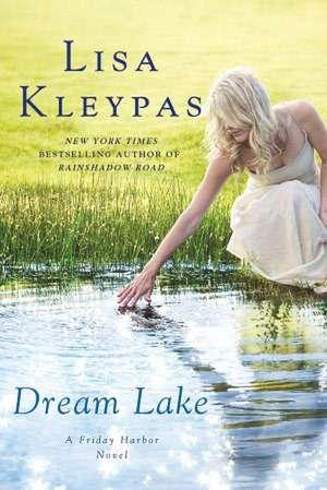 Dream Lake de Lisa Kleypas