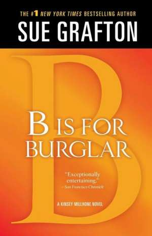 B Is for Burglar de Sue Grafton