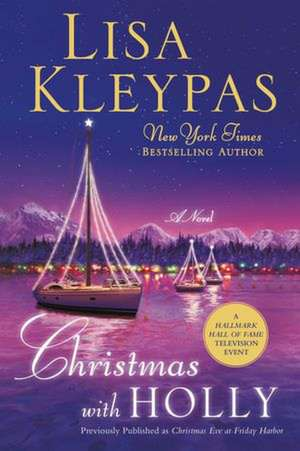 Christmas with Holly de Lisa Kleypas