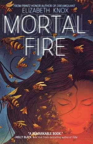 Mortal Fire de Elizabeth Knox
