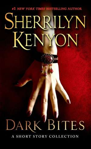 Dark Bites de Sherrilyn Kenyon