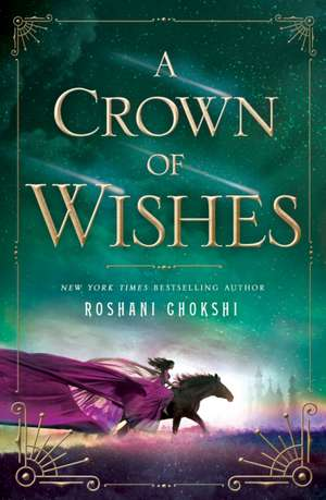 A Crown of Wishes de Roshani Chokshi