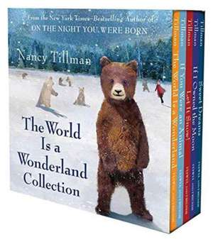 Nancy Tillman's the World Is a Wonderland Collection de NANCY TILLMAN