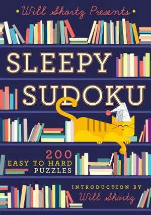 Will Shortz Presents Sleepy Sudoku de Will Shortz