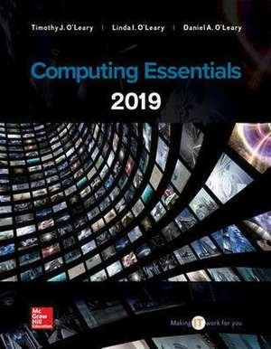 Loose Leaf for Computing Essentials 2019 de Timothy J. O'Leary