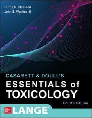 Casarett & Doull's Essentials of Toxicology, Fourth Edition de Curtis Klaassen
