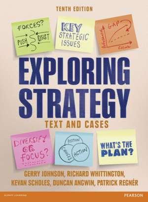 Exploring Strategy:  Text & Cases de Gerry Johnson