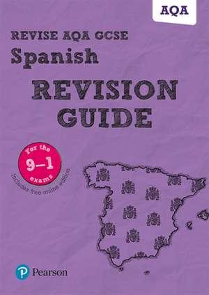 Revise AQA GCSE (9-1) Spanish Revision Guide