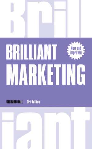 Brilliant Marketing de Richard Hall