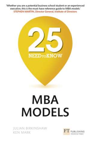 25 NEED TO KNOW MBA MODELS