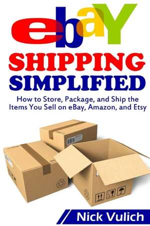 Ebay Shipping Simplified de Nick Vulich