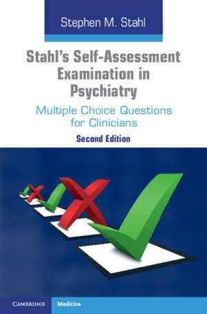 Stahl's Self-Assessment Examination in Psychiatry
