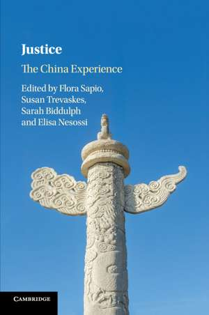 Justice: The China Experience de Flora Sapio