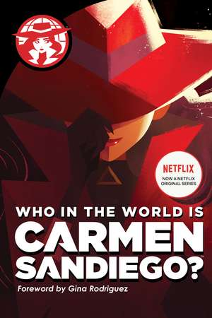 Who in the World Is Carmen Sandiego? de Rebecca Tinker