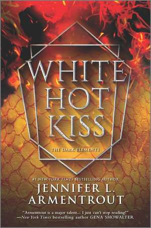 White Hot Kiss de Jennifer L. Armentrout